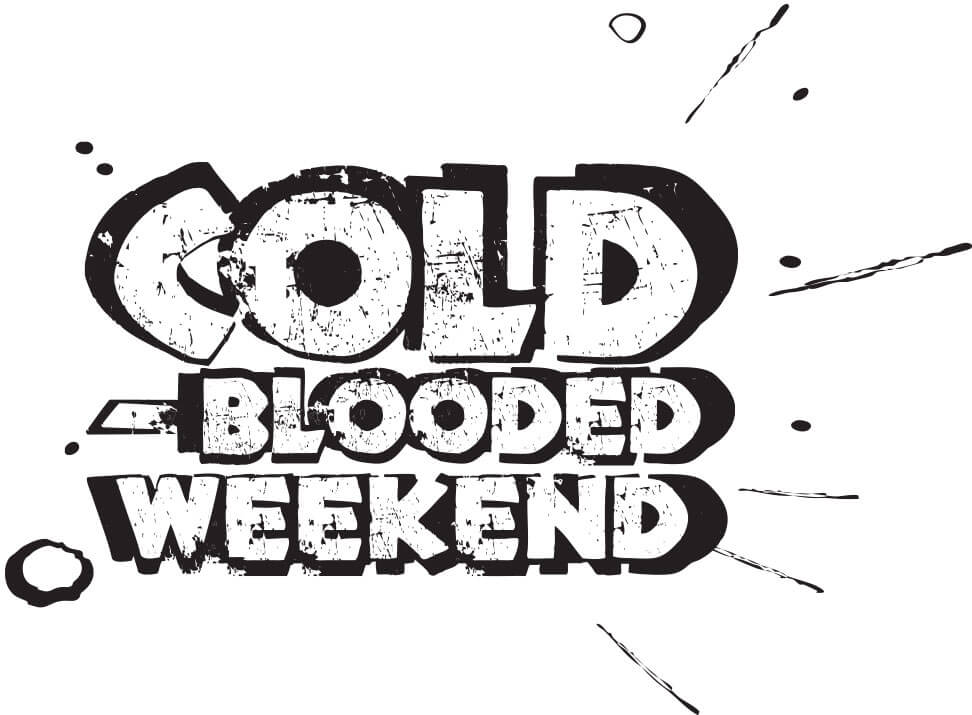 cold-blooded-weekend