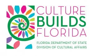 CULTURE BUILDS FLORIDA—FLORIDA DEPARTMENT OF STATE DIVISION OF CULTURAL AFFAIRS